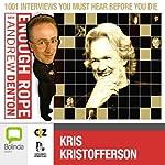 Enough Rope with Andrew Denton: Kris Kristofferson   Andrew Denton