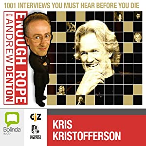 Enough Rope with Andrew Denton: Kris Kristofferson Radio/TV Program
