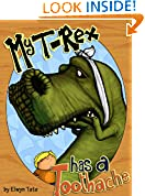 #2: My T-Rex Has A Toothache - Childrens Picture Book