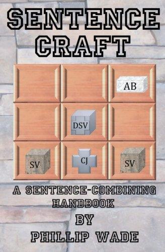 Sentence Craft: A Sentence-Combining Handbook