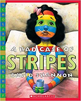 A Bad Case Of Stripes Scholastic Bookshelf David Shannon 9780439598385 Amazon Books