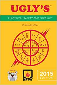 Ugly S Electrical Safety And Nfpa 70e 2015 Edition Jones