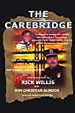 The Carebridge, Rick Willis, 1434395081