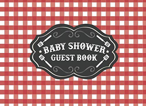 Baby Shower Guest Book: BBQ BabyQ Baby Shower | Red Gingham Plaid Gift Log | Barbeque Picnic Theme (Bun In The Oven Baby Shower Theme)
