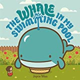img - for The Whale in My Swimming Pool book / textbook / text book
