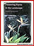 Flowering Plants in the Landscape, , 0520043502