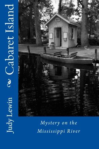 Download Cabaret Island: Mississippi River Island Mystery ebook