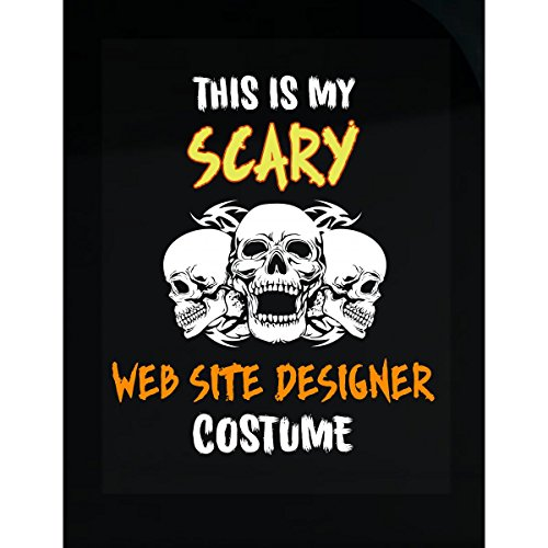 Inked Creatively This is My Scary Web Site Designer Costume Sticker]()