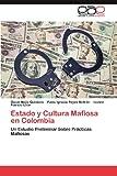 Estado y Cultura Mafiosa en Colombi, Oscar Mejía Quintana and Pablo Ignacio Reyes Beltrán, 3659006610
