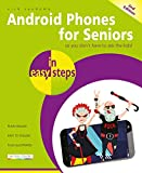 Android Phones for Seniors in easy steps: Updated