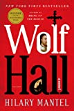Wolf Hall, Hilary Mantel, 0312429983