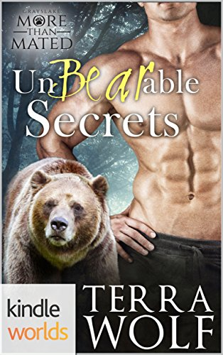 Grayslake: More than Mated: UnBearable Secrets (Kindle Worlds Novella) by [Wolf, Terra]