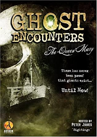 Amazon com: Ghost Encounters: The Queen Mary: Peter James