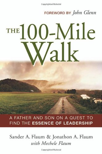 The 100-Mile Walk: A Father and Son on a Quest to Find...