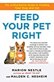 img - for Feed Your Pet Right: The Authoritative Guide to Feeding Your Dog and Cat by Marion Nestle (11-May-2010) Paperback book / textbook / text book