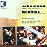Schumann Concerto for Piano and Orchestra in A minor, Op. 54 and Brahms Concerto No. 1 for Piano and  Orchestra in D minor, Op. 15