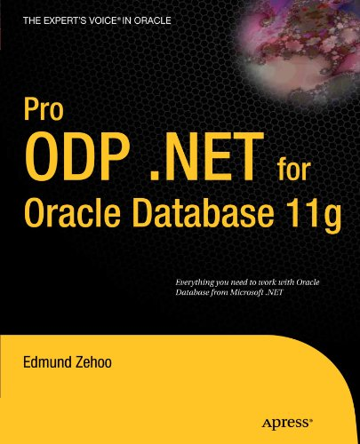 Pro ODP.NET for Oracle Database 11g (Expert's Voice in Oracle) by Brand: Apress