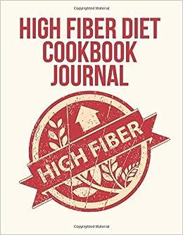 Book High Fiber Diet Cookbook Journal: ( The Blokehead Journals)