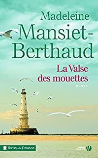 La valse des mouettes, Mansiet-Berthaud, Madeleine
