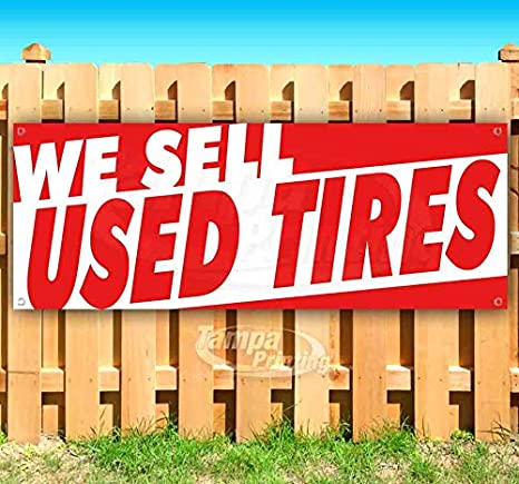 Used Tires Tampa >> Amazon Com We Sell Used Tires 13 Oz Heavy Duty Vinyl
