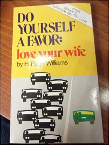 Image result for do yourself a favor love your wife
