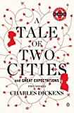 A Tale of Two Cities and Great Expectations, Charles Dickens, 0142196584
