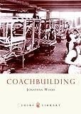 Coachbuilding, Jonathan Wood, 0747806888