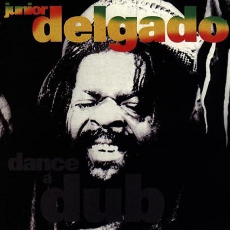 Dance a Dub : Junior Delgado: Amazon.es: Música