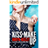 Kiss and Make Up (Bachelors of Buttermilk Falls Book 3)