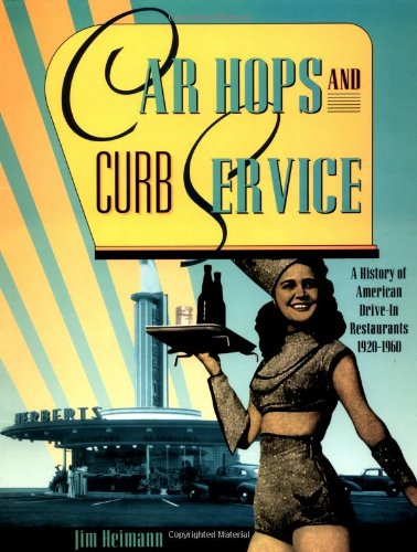 Car Hops and Curb Service: A History of American Drive-In Restaurants - History 1920 Cars