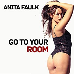 Go to Your Room Audiobook