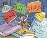 The Shelf Elf Helps Out, Jackie Mims Hopkins, 1932146458