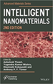 Intelligent Nanomaterials (Advanced Material Series)