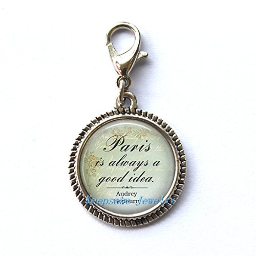 Good Ideas For Halloween (Paris is Always a Good Idea, quote Zipper Pull,Zipper Pull, Perfect for Necklaces, Bracelets , keychain and earrings Charm planner charm handmade Jewelry)