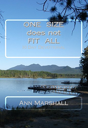 ONE SIZE does not FIT ALL: 30 Day Devotional