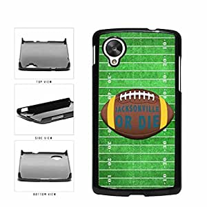 Zheng caseJacksonville or Die Football Field Plastic Phone Case Back Cover Nexus 5
