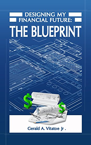 Amazon designing my financial future the blueprint ebook designing my financial future the blueprint by vitatoe gerald malvernweather Image collections