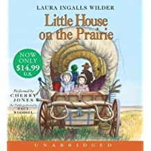 Little House on the Prairie by Wilder, Laura Ingalls on 01/05/2008 Unabridged edition