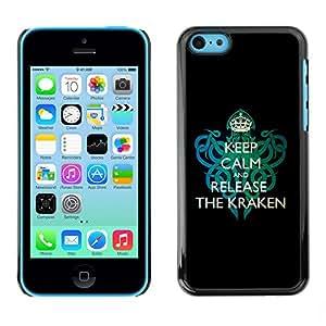 Be-Star Único Patrón Plástico Duro Fundas Cover Cubre Hard Case Cover Para Apple iPhone 5C ( Funny Keep Calm & Release The Kraken )