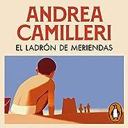 El ladrón de meriendas [The Snack Thief (The Inspector Montalbano Mysteries, Book 3)]: Comisario Montalbano 3