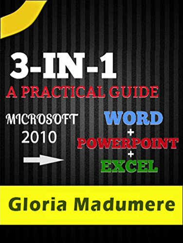 3-IN-1 MICROSOFT WORD, POWERPOINT AND EXCEL 2010: A COMPLETE GUIDE (Microsoft Word 2010 Insert Table Of Contents)