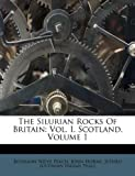 The Silurian Rocks of Britain, Benjamin Nieve Peach and John Horne, 1174845929