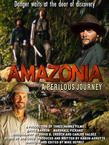 Amazonia: A Perilous Journey -