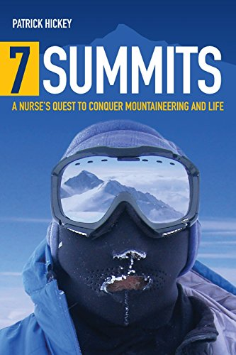 7 Summits: A Nurse's Quest to Conquer Mountaineering and - Summit In Birmingham