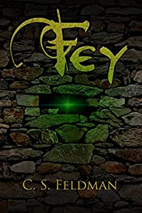 Fey by C. S. Feldman ebook deal
