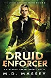 Druid Enforcer: A New Adult Urban Fantasy Novel (The Colin McCool Paranormal Suspense Series) by  M.D. Massey in stock, buy online here