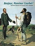 Bonjour, Monsieur Courbet!, , 0300105231