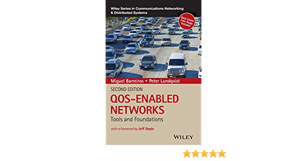 QOS-Enabled Networks 2e C: Tools and Foundations Wiley Series on Communications Networking & Distributed Systems: Amazon.es: Barreiros: Libros en idiomas extranjeros
