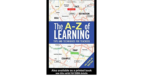 The A-Z of Learning: Tips and Techniques for Teachers: Mike