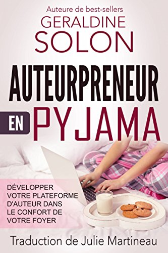 Amazon Com Auteurpreneur En Pyjama Developper Votre